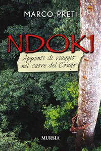 Copertina di 'Ndoki. Appunti di viaggio nel cuore del Congo'