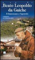 Beato Leopoldo da Gaiche - Occhialini Umberto