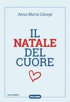 Il Natale del Cuore - Anna Maria Canopi