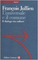 L' universale in comune - Jullien François