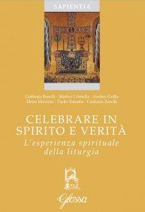 Copertina di 'Celebrare in spirito e verità'