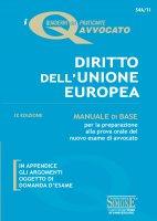 I Quaderni del praticante Avvocato - Diritto dell'Unione Europea - Redazioni Edizioni Simone