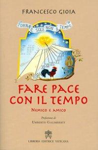 Copertina di 'Fare pace con il tempo'