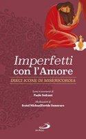 Imperfetti con l'amore - MichaelDavide Semeraro, Paolo Sedrani