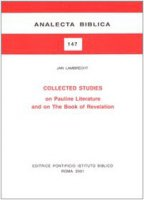 Collected studies on Pauline literature and on the book of Revelation - Lambrecht Jan