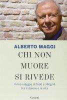 Chi non muore si rivede - Alberto Maggi