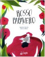 Rosso papavero - Roveda Anselmo, Dattola Chiara