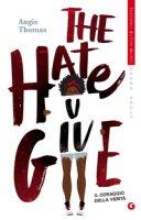 The hate U give. Il coraggio della verità - Thomas Angie