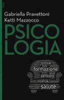 Psicologia. Con Contenuto digitale per download e accesso on line - Pravettoni Gabriella, Mazzocco Ketti