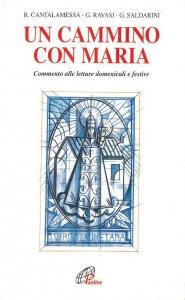 Copertina di 'Un cammino con Maria. Commento alle letture domenicali e festive'