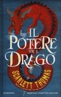 Il potere del drago - Thomas Scarlett