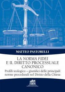 Copertina di 'La Norma Fidei e il diritto processuale canonico'