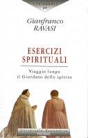 Esercizi spirituali - Gianfranco Ravasi