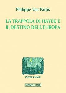 Copertina di 'La trappola di Hayek e il destino dell'Europa'