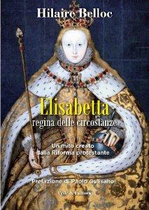 Copertina di 'Elisabetta regina delle circostanze'
