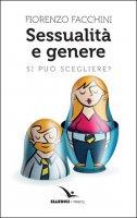 Sessualit� e genere - Fiorenzo Facchini