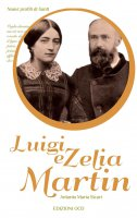 Luigi e Zelia Martin - Antonio M. Sicari