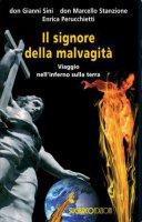 Il signore della malvagità - Gianni Sini, Marcello Stanzione, Enrica Perucchietti