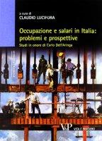 Occupazione e salari in Italia: problemi e prospettive. Studi in onore di Carlo Dell'Aringa