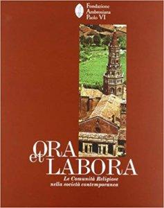 Copertina di 'Ora et labora. Le comunità religiose nella società contemporanea'
