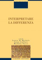 Interpretare la differenza - Laura Di Michele, Michela Nacci