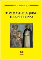 Tommaso D'Aquino e la bellezza - Monachese Angela