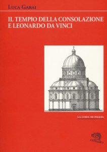 Copertina di 'Il Tempio della Consolazione e Leonardo da Vinci'