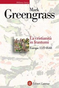 Copertina di 'La cristianità in frantumi'