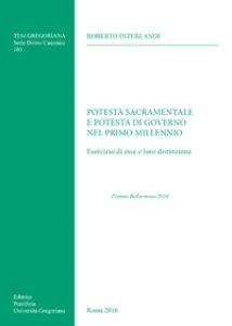 Copertina di 'Potestà sacramentale e potestà di governo nel primo millennio'