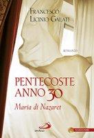 Pentecoste anno 30 - Francesco L. Galati