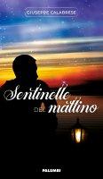 Sentinelle del mattino - Giuseppe Calabrese