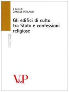 Copertina di 'Gli edifici di culto tra stato e confessioni religiose'