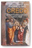 Credo - Padre Livio Fanzaga