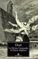 La Divina Commedia di Dante Alighieri - Alighieri Dante, Gustave Doré