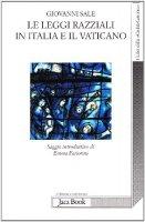 Le leggi razziali in Italia e il Vaticano - Sale Giovanni