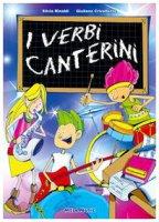 I verbi canterini. Con CD Audio - Rinaldi Silvia