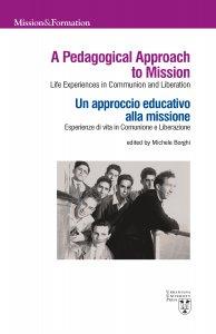 Copertina di 'A Pedagogical Approach to Mission. Un approccio educativo alla missione.'