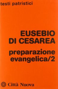 Copertina di 'Preparazione evangelica /2 - Eusebio di Cesarea'