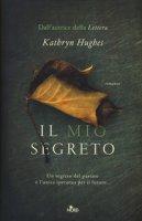 Il mio segreto - Hughes Kathryn
