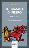 Il primato di Pietro - Jan Hus
