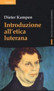 Copertina di 'Introduzione all'etica luterana'