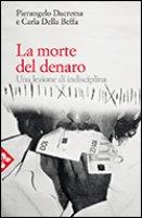 La morte del denaro - Dacrema Pierangelo, Della Beffa Carla