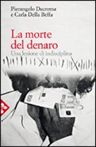 Copertina di 'La morte del denaro'