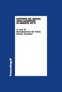 Copertina di 'Rapporto sul sistema agro-alimentare in Abruzzo 2018'