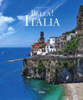 Bella! Italia. Ediz. italiana e inglese - Zuffi Stefano