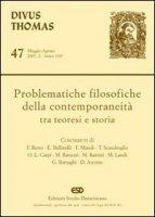 Problematiche filosofiche della contemporaneità tra teoresi e storia - AA. VV.
