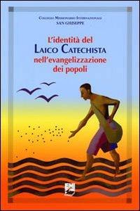 Copertina di 'L' identità del laico catechista nell'evangelizzazione dei popoli'