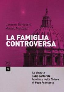 Copertina di 'La famiglia controversa'