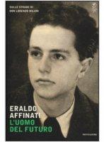 L' uomo del futuro - Eraldo Affinati