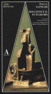 Copertina di 'Boccioni e il futurismo'